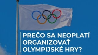 Prečo sú olympiády vyhodené peniaze?