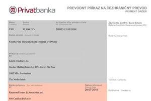 Prevodný príkaz, ktorým slovenská firma Latem Trading prevádzka takmer 100-tisíc dolárov zo svojho účtu v Privatbanke firme z Britských Panenských ostrovov. Ide o súčasť transakcie pre ekvádorského podnikateľa Marca Vallejeho.