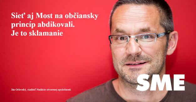 Ján Orlovský: Sieť aj Most na občiansky princíp abdikovali. Je to sklamanie.