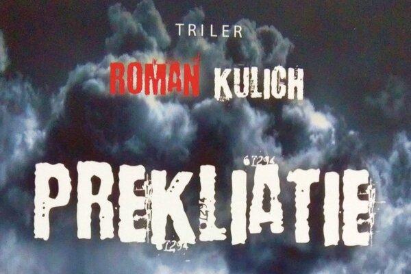 Nový triler Romana Kulicha sa odohráva vo Vlkolínci.