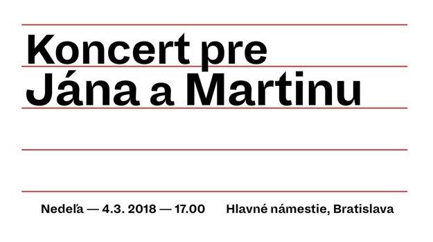 Koncert pre Jána a Martinu bude v nedeľu.