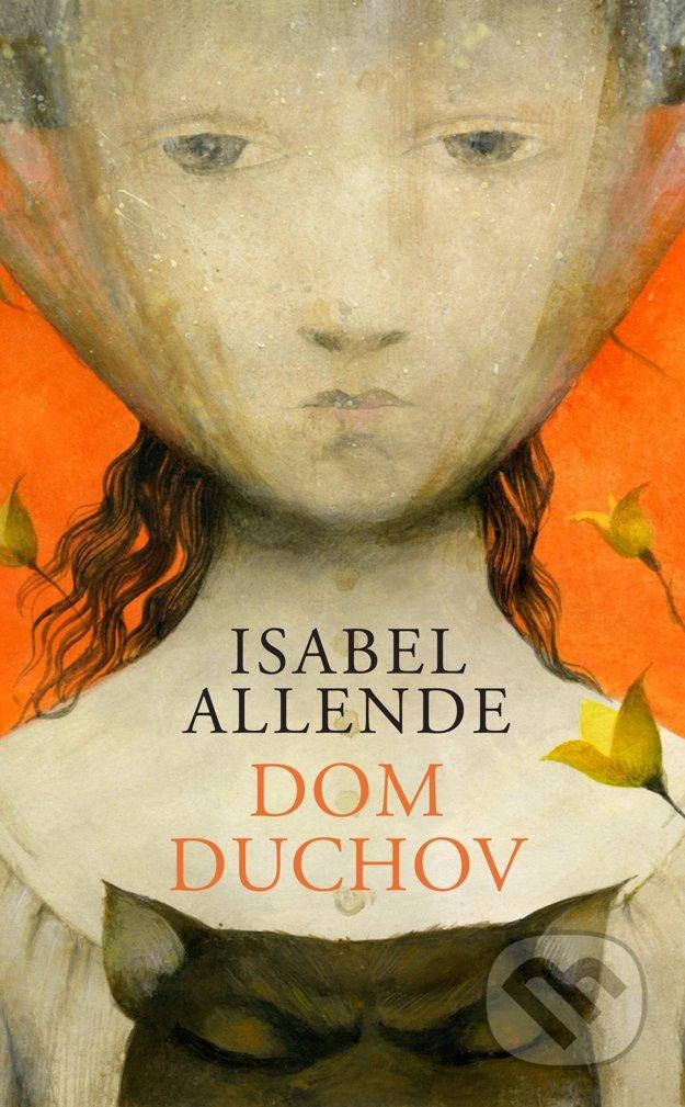 publikácia Dom duchov / Isabel Allende