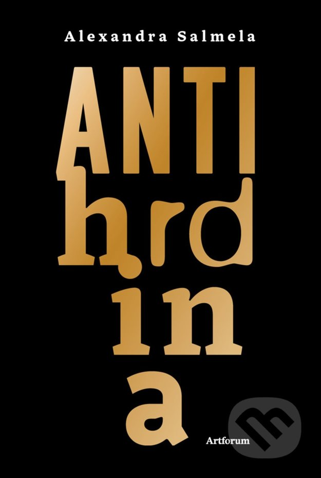 Publikácia Antihrdina /Alexandra Salmela