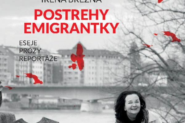 Irena Brežná: Postrehy emigrantky: eseje, prózy, reportáže (Aspekt 2018)