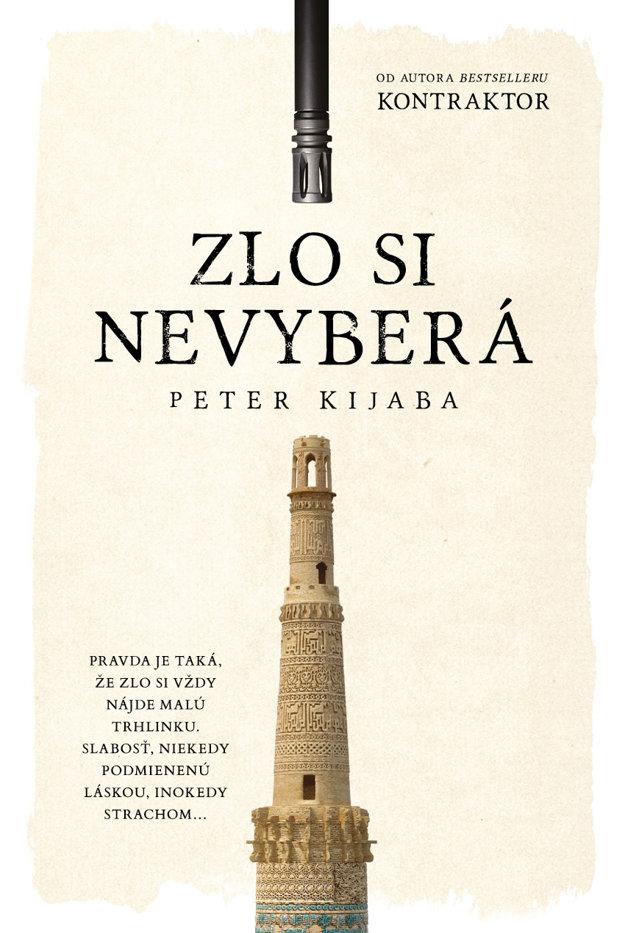 Peter Kijaba: Zlo si nevyberá (Tatran 2018)