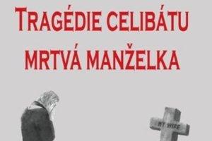Peter Lucian Baláž, Michal Lajcha: Tragédia celibátu – mŕtva manželka (2018)
