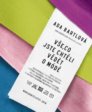 Ada Bartlová - Vše, co jste chtěli vědet o módě