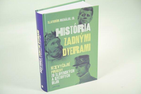 Slavomír Michálek, ed.: História zadnými dverami (Premedia 2018)
