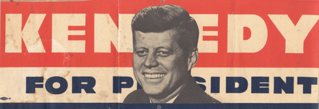 Jeden z Kennedyho volebných plagátov počas prezidentskej kampane v roku 1960.