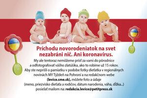 Na tomto mieste môže byť fotografia vášho bábätka. Stačí poslať fotografiu a údaje na mail: redakcia.levice@petitpress.sk