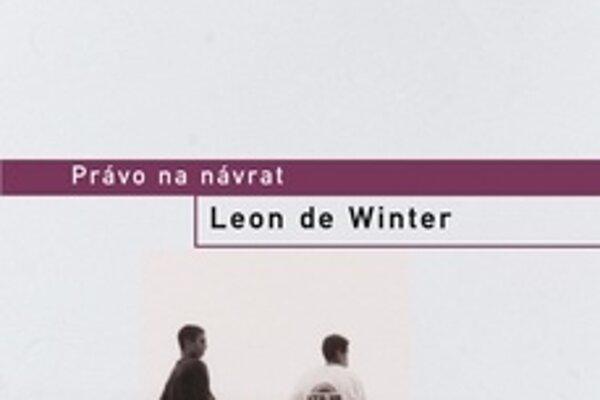 Leon de Winter - Právo na návrat. Vydal Odeon, Praha 2010.