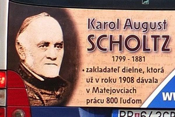 Podobizeň Karla Augusta Scholza bola pred časom aj na popradských mestských autobusoch v galérii najvýznamnejších osobností mesta.