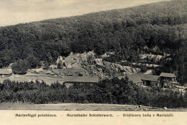 Bridlicová baňa v Marianke na pohľadnici z roku 1910.
