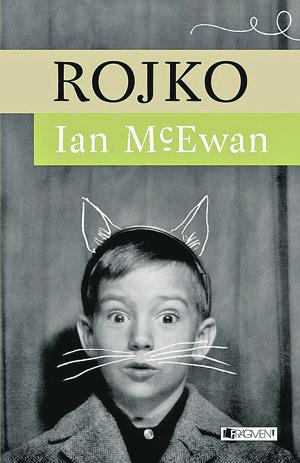 Ian McEwan: Rojko (prel. Nataša Holinová, Fragment 2017)