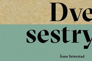 Asne Seierstad: Dve sestry (prel. Miroslav Zumrík, Absynt 2017) - Archív SME