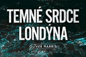 Oliver Harris: Temné srdce Londýna (Prel. Vladislav Gális, Albatros Media 2018)