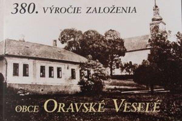 Publikácia o Oravskom Veselom vydaná pri príležitosti 380. výročia založenia obce.