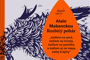 Alain Mabanckou: Rozbitý pohár (prel. Mária Ferenčuhová, Absynt 2018)