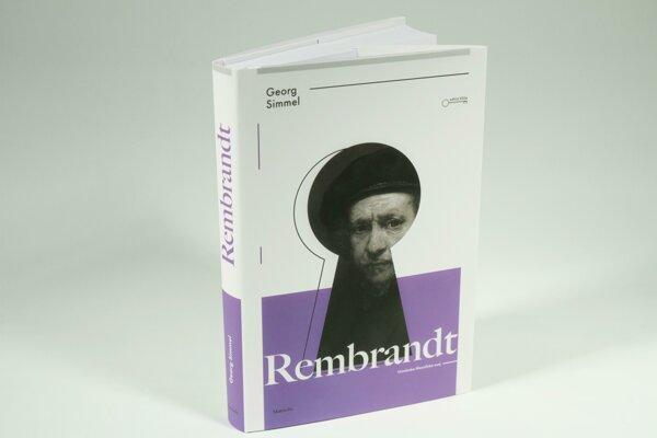 Georg Simmel: Rembrandt (prel. Renáta Tížiková Nemcová a Miroslav Tížik, Akamedia 2018)