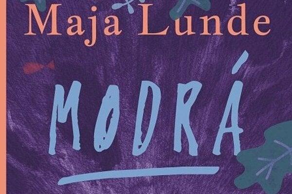 Maja Lunde: Modrá (Slovart 2020, preklad Jarmila Cihová)