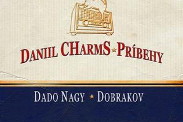 V súťaži o najlepšiu audioknihu sú aj príbehy Daniila Charmsa, ktoré načítal Dado Nagy.