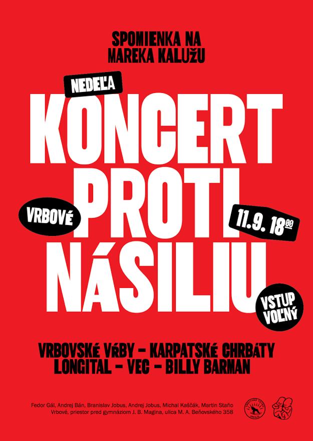 Kaščák v nedeľu pripravuje koncert proti extrémizmu vo Vrbovom.