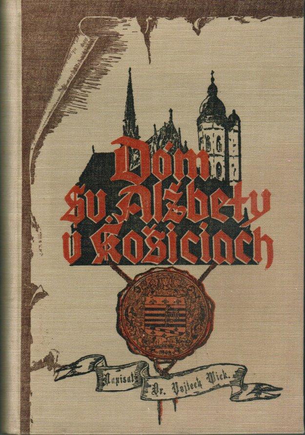 Obal knihy Dóm sv. Alžbety od Vojtecha Wicka.