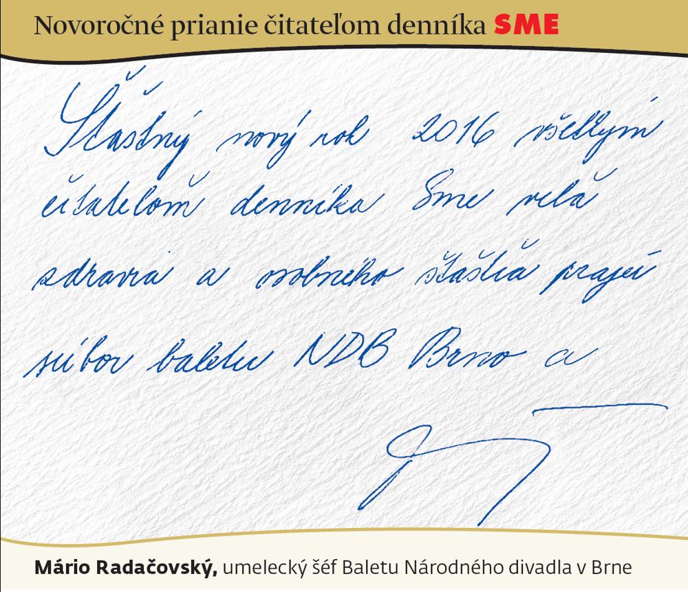 Prianie Mária Radačovského čitateľom SME do roku 2016.