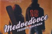 Frederik Backman: Medveďovce (prel. Mária Bratová, Ikar, 2018)