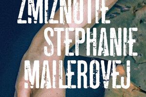 JoëlDicker: Zmiznutie Stephanie Mailerovej (prel. Beáta Panáková, Slovart 2020)