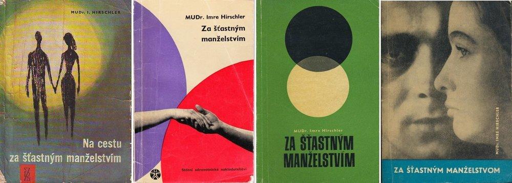 Kniha maďarského ženského lekára MUDr. Imre Hirschlera Za šťastným manželstvom bola najvydávanejšou knihou o sexe v socialistickom Československu.
