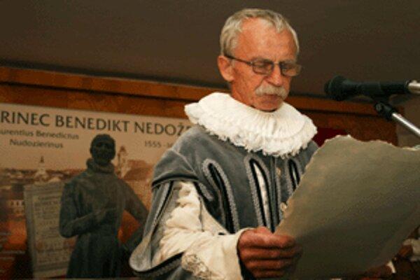 Benedikta Nedožerského stvárnil Stanislav Dubec.