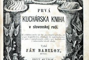 Vyše 1500 receptov sa nachádza v jedinečnej kuchárskej knihe od Jána Babilona, ktorá vyšla v roku 1870.