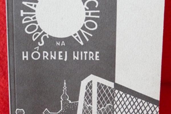 Kniha Šport a telesná výchova na hornej Nitre.