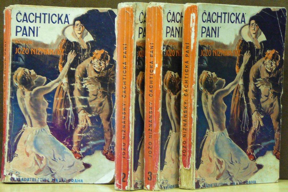 Do roku 1934 vyšlo v češtine 5 vydaní Čachtickej pani. V slovenčine to bolo rovnaké. Na obrázku odvážna obálka českého vydania.