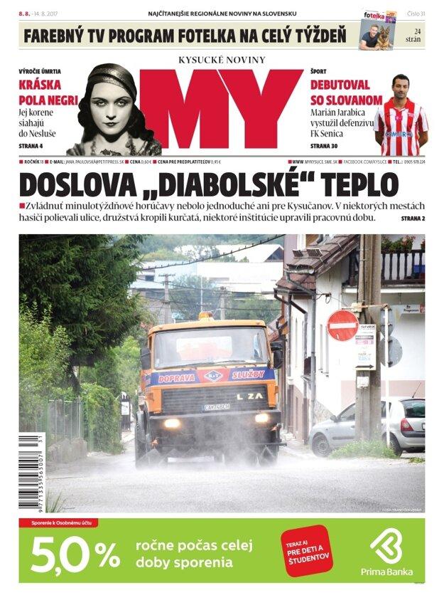 Najnovšie číslo MY Kysuckých novín si kúpite už v utorok 8. augusta.
