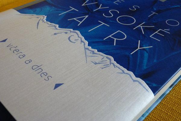 Na snímke titulná strana novej monografie s názvom Vysoké Tatry včera a dnes, ktorú pokrstili ihličím z tatranských stromov.