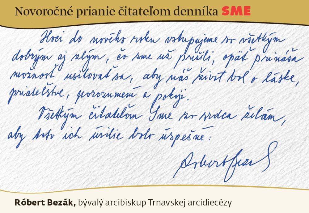 Prianie Róberta Bezáka čitateľom SME do nového roku 2016.