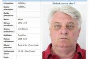 Polícia vyhlásila pátranie po Viliamovi Mišenkovi.