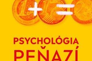 Dan Ariely a Jeff Kreisler: Psychológia peňazí (Premedia 2018)