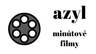 Azyl: Minútové filmy