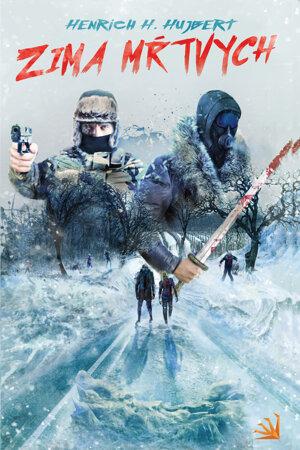 Henrich H. Hujbert: Zima mŕtvych (Hydra 2019)