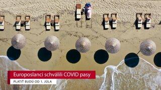 Europoslanci schválili COVID pasy, platiť budú od 1. júla