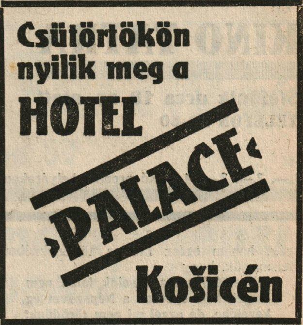Novinová reklama k otvoreniu nového hotela Palace v Košiciach z roku 1937.