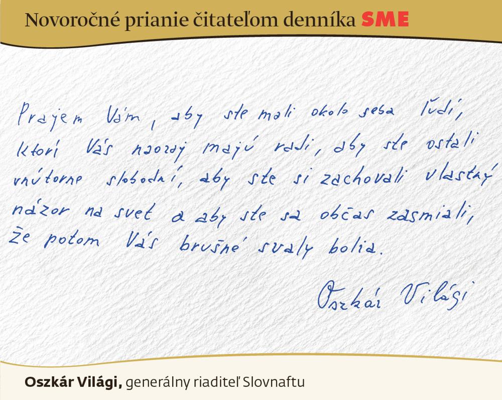 Prianie Oszkára Világiho čitateľom SME do nového roku 2016.