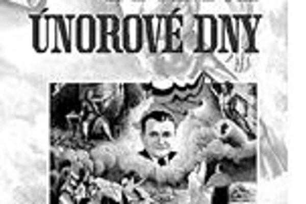 l Václav Veberl Osudové únorové dny 1948l Lidové novinyl Praha 2008