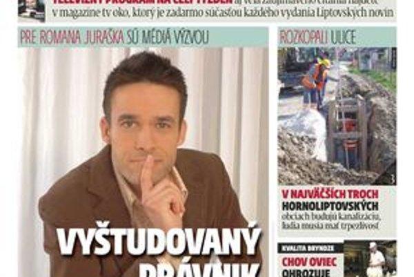 V týždenníku MY Liptovské noviny si, okrem iného, môžete prečítať aj rozhovor so známym moderátorom Romanom Juraškom.
