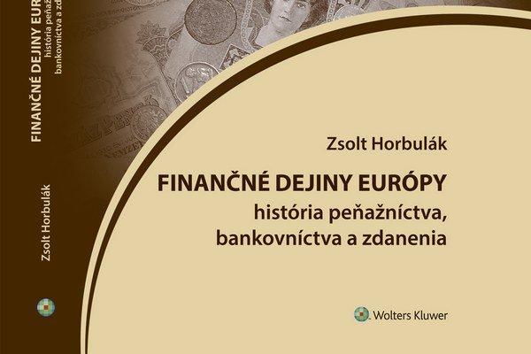 Zsolt Horbulák napísal finančné dejiny Európy.