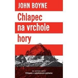 John Boyne: Chlapec na vrchole hory (Slovart 2016)