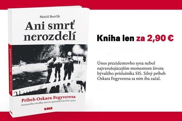 Ani smrť nerozdelí. Kniha Matúša Burčíka.